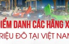 Thị trường Việt Nam có những thương hiệu xe triệu đô nào?