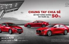 Mazda chơi lớn, ưu đãi 50% phí trước bạ cho khách mua xe trong tháng 8