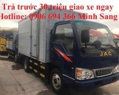 Bán xe tải Jac 2,4 tấn trả góp trả trước 30 triệu, giao xe ngay uy tín Sài Gòn giá 295 triệu tại Tp.HCM