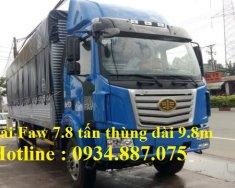 Bán xe tải Faw 7.8 tấn - 7T8 - 7.8T thùng siêu dài 9.8m nhập khẩu giá 740 triệu tại Tp.HCM