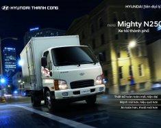Xe Hyundai tải New Mighty N250 xe mới 100%, xe 2.5 tấn các dòng tải nhỏ chinh phục các nẻo đường giá 480 triệu tại Tp.HCM