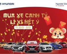 Hyundai Gia Lai - Mừng xuân Canh Tý, nhận cơn mua Lì Xì giá 402 triệu tại Gia Lai