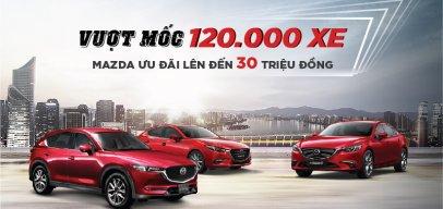 Đồng loạt xe Mazda giảm giá mạnh nhất trong năm