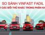 Đọ sức VinFast Fadil và các đối thủ mạnh trong phân khúc xe hạng A